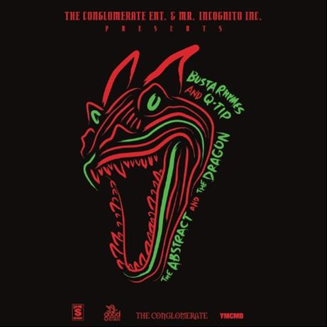 """Rawr, Rawr like a dungeon dragon!"" Q-Tip and Busta Rhymes are back on a collaborative mix tape"