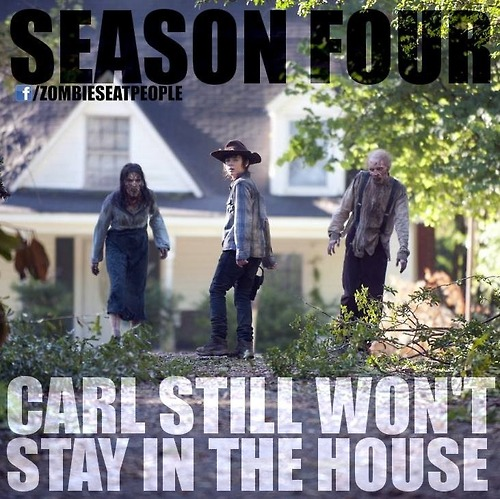 carl still won't stay in the house