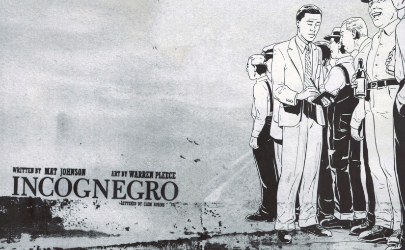 Graphic Novel Review – Incognegro