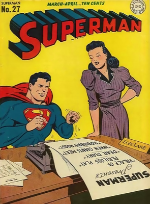 Lois Lane in Action Comics #27 Volume 1. 1944.