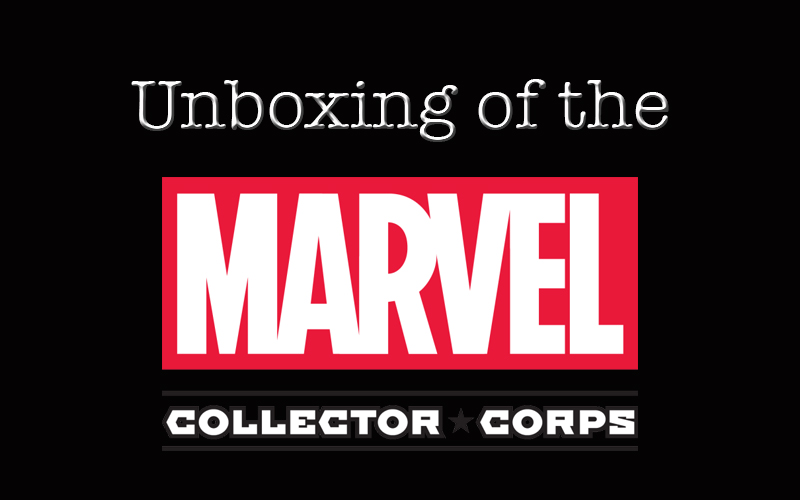 Unboxing the Marvel Collector Corps First Box!
