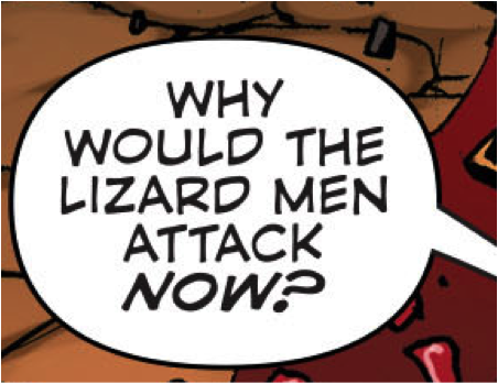 "Replace ""lizard men"" with ""anything"" and you have the slogan for this event. I don't know Thor ripoff, why would the anything now?"