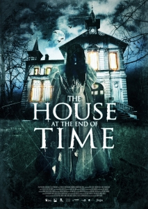 The House at the End of Time (2013)